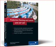 Production Planning and Control with SAP ERP, Dickersbach, Jörg Thomas and Keller, Gerhard, 1592293603