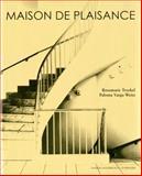 Maison de Plaisance, Stefanie Kreuzer, Markus Heinzelmann, 3869843608