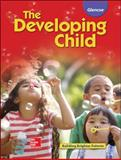 The Developing Child Student Edition, Brisbane and Glencoe McGraw-Hill Staff, 0078883601