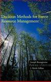 Decision Methods for Forest Resource Management, Buongiorno, Joseph and Gilless, J. Keith, 0121413608