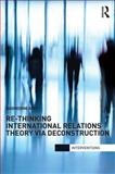 Rethinking International Relations Theory, Arfi, Badredine, 0415783607