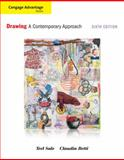 Cengage Advantage Books: Drawing : A Contemporary Approach, Sale, Teel and Betti, Claudia, 1111343608