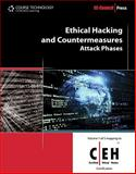 Ethical Hacking and Countermeasures : Attack Phases, EC-Council Staff, 143548360X