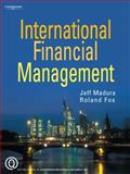 International Financial Management, Madura, Jeff and Fox, Roland, 1844803600