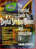 The Essential Guide to Digital Set-Top Boxes and Interactive TV, O'Driscoll, Gerard, 0130173606