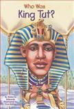 Who Was King Tut?, Roberta Edwards, 0448443600