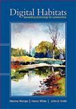 Digital Habitats : Stewarding technology for Communities, Wenger, Etienne and White, Nancy, 0982503601