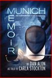 Munich Memoir, Dan Alon, 0985643609
