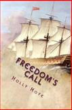 Freedom's Call, Holly/H Hoye/H, 1492973602