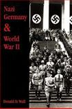 Nazi Germany and World War II, Wall, Donald D., 0314093605