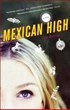 Mexican High, Liza Monroy, 0385523602