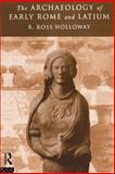 Archaeology of Early Rome and Latium 9780415143608