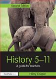 History 5-11 : A guide for Teachers, Cooper, Hilary, 0415693608