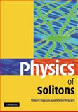 Physics of Solitons, Dauxois, Thierry and Peyrard, Michel, 0521143608