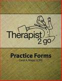 Therapist 2 Go Practice Forms, Mapp, Carol, 0978873602