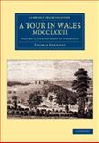 A Tour in Wales, MDCCLXXIII: Volume 2, the Journey to Snowdon, Pennant, Thomas, 1108073603