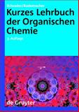 Kurzes Lehrbuch der Organischen Chemie, Schrader, Bernhard and Rademacher, Paul, 311020360X