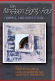 On Nineteen Eighty-Four : Orwell and Our Future, Gleason, Abbott, 0691113602