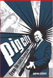 Pig City : From the Saints to Savage Garden, Stafford, Andrew, 0702233609