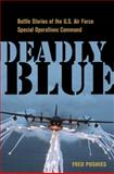 Deadly Blue, Fred J. Pushies, 0814413609