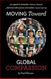 Moving Towards Global Compassion, Paul Ekman, 0991563603