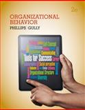 Organizational Behavior : Tools for Success, Phillips, Jean M. and Gully, Stanley M., 1133953603