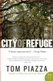 City of Refuge, Tom Piazza, 0061673617