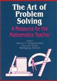The Art of Problem Solving : A Resource for the Mathematics Teacher, , 0803963610