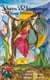 Visions and Imaginings, Robert H. Boyer, 0897333616