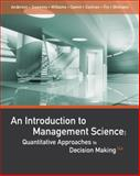 An Introduction to Management Science : Quantitative Approaches to Decision Making, Anderson, David R. and Sweeney, Dennis J., 1111823618