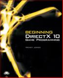 Beginning DirectX 10 Game Programming, Jones, Wendy, 1598633619