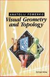 Visual Geometry and Topology, Fomenko, A.T., 3540533613