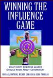 Winning the Influence Game, Michael Watkins and Usha Thakrar, 0471383619