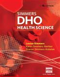 DHO : Health Science, Simmers, Louise M. and Simmers-Kobelak, Sharon, 113369361X