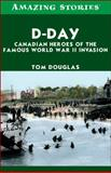 D-Day, Tom Douglas, 1459403614