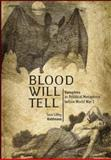 Blood Will Tell, Sara Libby Robinson, 193484361X