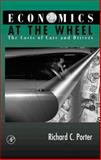 Economics at the Wheel : The Costs of Cars and Drivers, Porter, Richard C., 0125623615