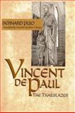 Vincent de Paul, the Trailblazer, Pujo, Bernard, 0268043612