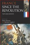 France since the Revolution : Texts and Contexts, , 0340763612