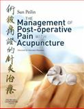 Management of Post-Operative Pain with Acupuncture, Sun, Peilin, 0443103615