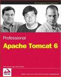 Professional Apache Tomcat 6, Vivek Chopra and Sing Li, 0471753610