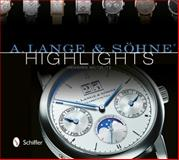 A. Lange and Söhne Highlights, Henning Mützlitz, 0764343610