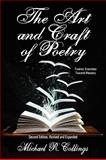 The Art and Craft of Poetry : Twenty Exercises Toward Mastery [Second Edition], Collings, Michael R., 1434403610