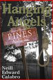 Hanging Angels, Neill Calabro, 1499163614