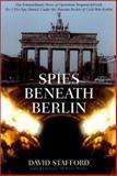 Spies Beneath Berlin, David Stafford, 1585673617