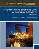 International Business Law and Its Environment, Schaffer, Richard and Dhooge, Lucien, 0538473614