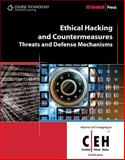 Ethical Hacking and Countermeasures : Threats and Defense Mechanisms, EC-Council Staff, 1435483618