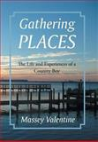 Gathering Places, Massey Valentine, 1462733611