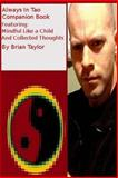 Always in Tao Companion Book, Brian Taylor, 1481853619