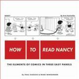 How to Read Nancy, Paul Karasik and Mark Newgarden, 1606993615